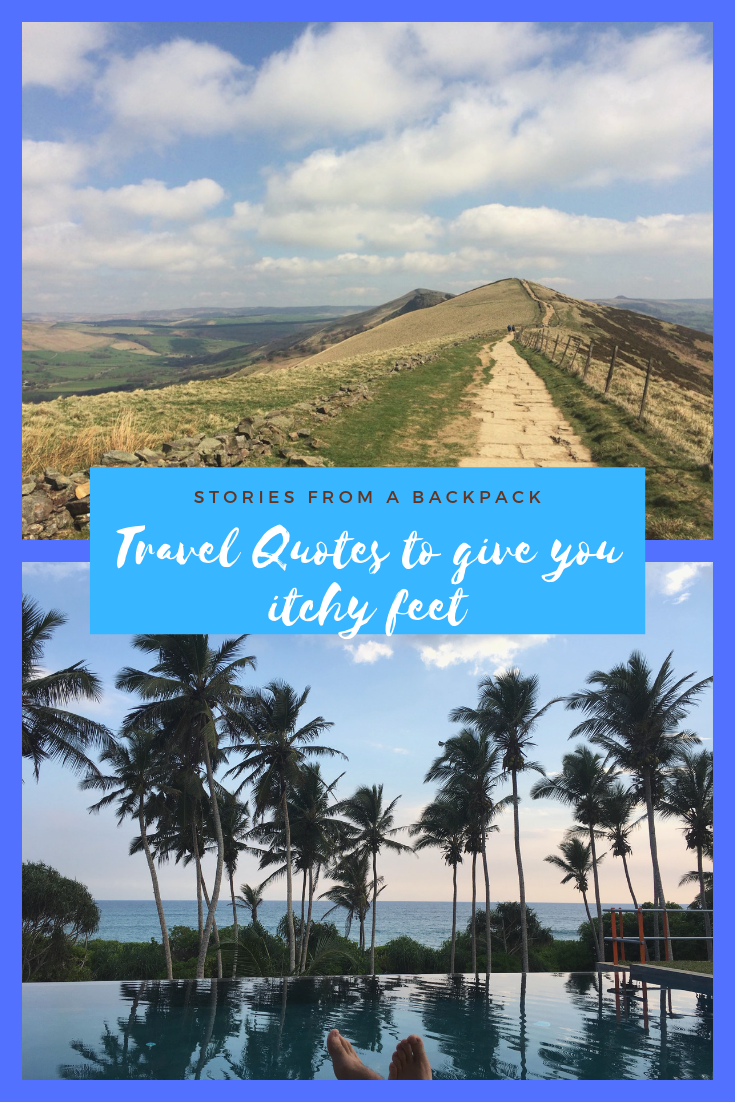 Travel Quotes to give you itchy feet