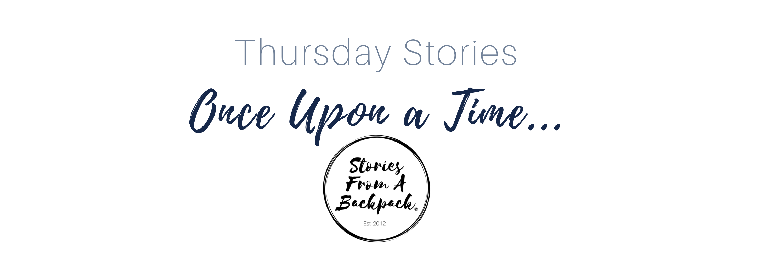 Thursday Stories - Once Upon a Time